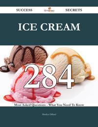 洋書, FAMILY LIFE & COMICS Ice cream 284 Success Secrets - 284 Most Asked Questions On Ice cream - What You Need To Know Marilyn Dillard