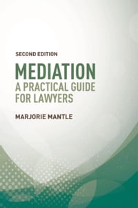 洋書, SOCIAL SCIENCE MediationA Practical Guide for Lawyers Marjorie Mantle