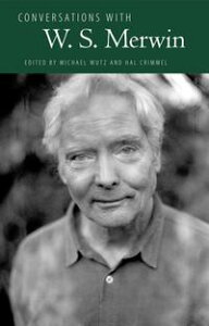 Conversations with W. S. Merwin【電子書籍】