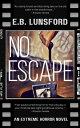 No Escape【電子書籍】[...