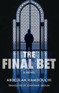 The Final BetA Novel【電子書籍】[ Abdelilah Hamdouchi ]