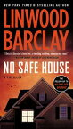 No Safe House【電子書籍】[ Linwood Barclay ]