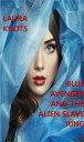 Blue Avenger and...