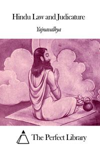 Hindu Law and Judicature【電子書籍】[ Yajnavalkya ]