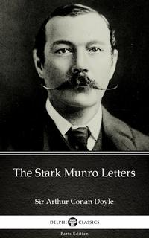 洋書, FICTION & LITERTURE The Stark Munro Letters by Sir Arthur Conan Doyle (Illustrated) Sir Arthur Conan Doyle