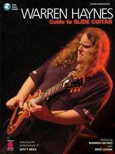 Warren Haynes - Guide to Slide Guitar【電子書籍】[ Mike Levine ]