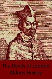 The Devils of Loudun【電子書籍】[ Aldous Huxley ]
