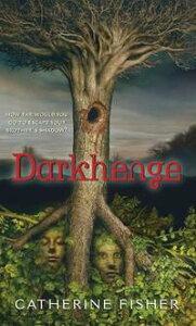 Darkhenge【電子書籍】[ Catherine Fisher ]