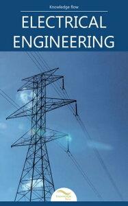 Electrical Engineeringby Knowledge flow【電子書籍】[ Knowledge flow ]