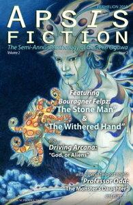 Apsis Fiction Volume 2, Issue 2: Perihelion 2014The Semi-Annual Anthology of Goldeen Ogawa【電子書籍】[ Goldeen Ogawa ]