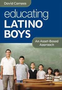 Educating Latino BoysAn Asset-Based Approach【電子書籍】[ Dr. David Campos ]