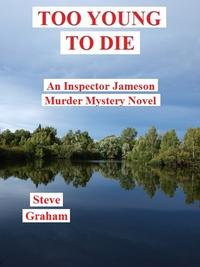 Too Young To Die【電子書籍】[ Steve Graham ]