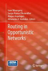 Routing in Opportunistic Networks【電子書籍】