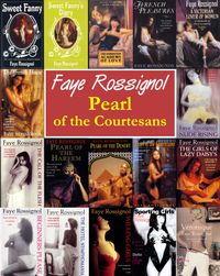 Pearl of the Courtesans【電子書籍】[ Faye Rossignol ]
