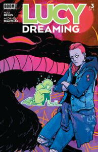 Lucy Dreaming #3【電子書籍】[ Max Bemis ]