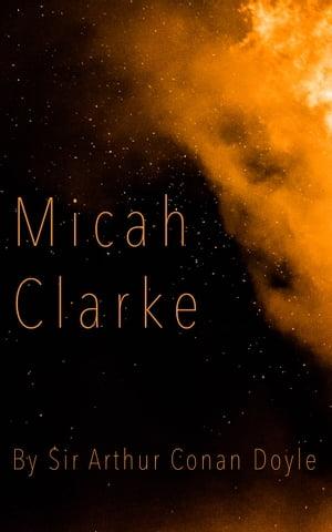 洋書, FICTION & LITERTURE Micah Clarke Sir Arthur Conan Doyle