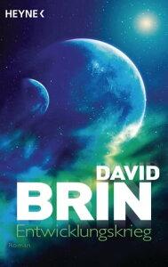 EntwicklungskriegRoman【電子書籍】[ David Brin ]