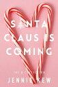 Santa Claus Is C...