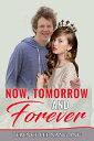 楽天Kobo電子書籍ストアで買える「Now Tomorrow And Forever【電子書籍】[ Terence Lee Nang Ang ]」の画像です。価格は378円になります。