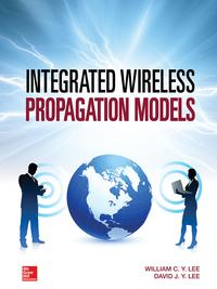 Integrated Wireless Propagation Models【電子書籍】[ William C. Y. Lee ]
