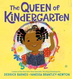 The Queen of Kindergarten【電子書籍】[ Derrick Barnes ]