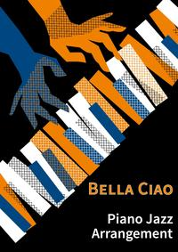 Bella CiaoPiano Jazz Arrangement【電子書籍】[ Lars Opfermann ]