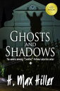 Ghosts and Shado...