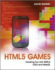 HTML5 GamesCreating Fun with HTML5, CSS3, and WebGL【電子書籍】[ Jacob Seidelin ]