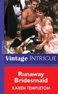 Runaway Bridesmaid (Mills & Boon Vintage Intrigue)【電子書籍】[ Karen Templeton ]