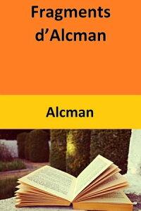 Fragments d'Alcman【電子書籍】[ Alcman ]