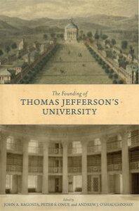 The Founding of Thomas Jefferson's University【電子書籍】