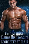 The Dragon Claims His TreasureStarcrossed Dating Agency, #2【電子書籍】[ Georgette St. Clair ]