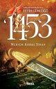 1453 - 3 Nisan'd...