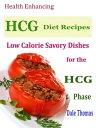 楽天Kobo電子書籍ストアで買える「Health Enhancing HCG Diet RecipesLow Calorie Savoury Dishes for the HCG Phase【電子書籍】[ Dale Thomas ]」の画像です。価格は474円になります。