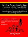 楽天Kobo電子書籍ストアで買える「Marine Corps Leadership: Lessons for Business, Work and Life【電子書籍】[ Perry Hurtt ]」の画像です。価格は110円になります。