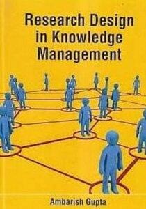 Research Design In Knowledge Management【電子書籍】[ Ambarish Gupta ]