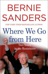 Where We Go from Here【電子書籍】[ Bernie Sanders ]