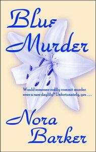 Blue Murder【電子書籍】[ Nora Barker ]