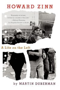 Howard ZinnA Life on the Left【電子書籍】[ Martin Duberman ]