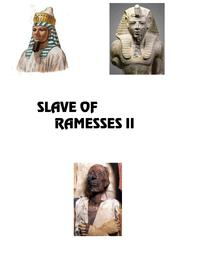 Slave of Ramesses II【電子書籍】[ Jared William Carter ]