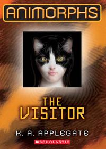 Animorphs #2: The Visitor【電子書籍】[ K. A. Applegate ]
