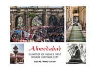 AhmedabadGlimpses of India's First World Heritage City【電子書籍】[ Pino Shah ]