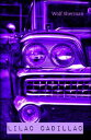 Lilac Cadillac【電...