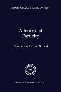 Alterity and FacticityNew Perspectives on Husserl【電子書籍】