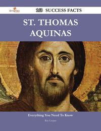 St. Thomas Aquinas 163 Success Facts - Everything you need to know about St. Thomas Aquinas【電子書籍】[ Roy Cooper ]