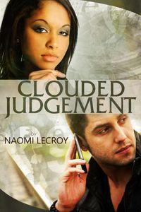 洋書, FICTION & LITERTURE Clouded Judgement Naomi Lecroy
