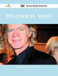 William H. Macy 227 Success Facts - Everything you need to know about William H. Macy【電子書籍】[ Teresa Vargas ]