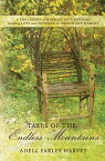 Tales of the Endless MountainsA True Story of Midwest City Slickers Learning Love and Patience in a Mountain Hamlet【電子書籍】[ Adell Farley Harvey ]