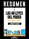 楽天Kobo電子書籍ストアで買える「Las 48 Leyes del Poder (The 48 Laws of Power: Resumen del Libro de Robert Greene【電子書籍】[ Sapiens Editorial ]」の画像です。価格は766円になります。