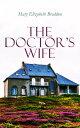 楽天Kobo電子書籍ストアで買える「The Doctor's WifeVictorian Romance Novel【電子書籍】[ Mary Elizabeth Braddon ]」の画像です。価格は100円になります。